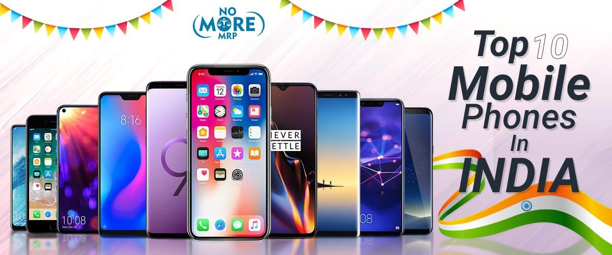 Top 10 Mobile Phones   Best Smartphone   Latest Mobile Phones