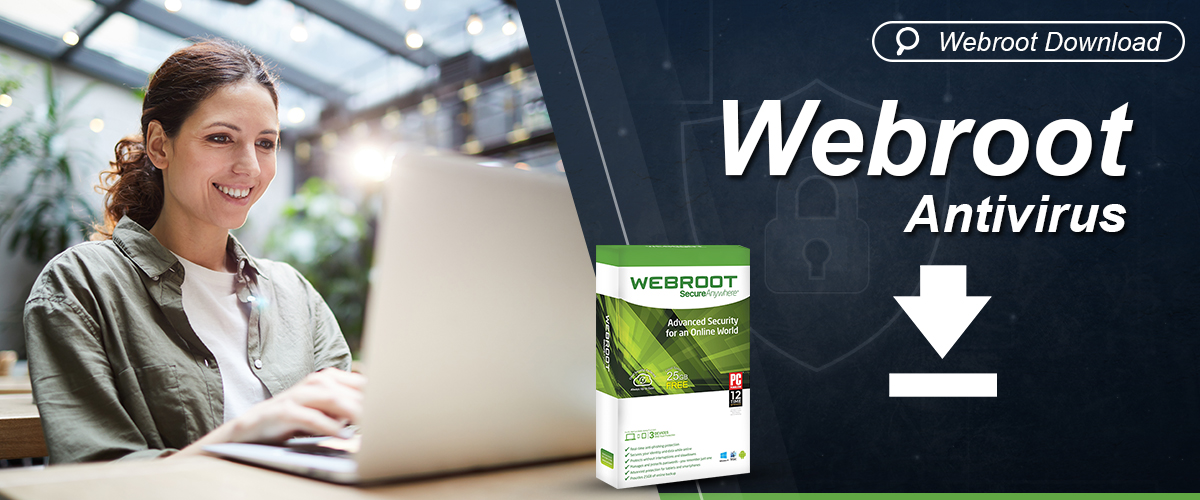 Webroot Download & login | Webroot Internet Security