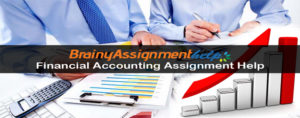 Financial Accounting Assignment Help, Financial Accounting Homework