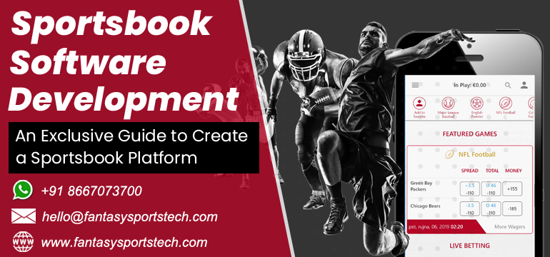 Sportsbook Software Development | An Exclusive Guide to Create a Sportsbook Platform