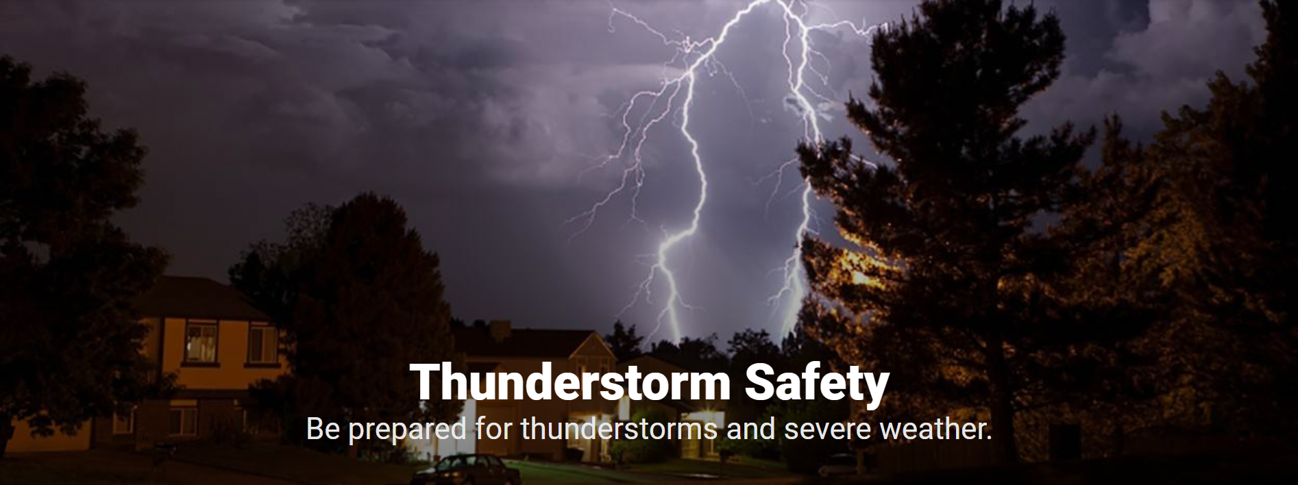 How to Stay Safe in a Thunderstorm