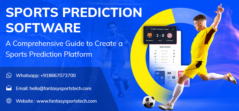 Sports Prediction Software- Guide to Create a Sports Prediction Platform